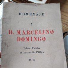 Libros antiguos: GUERRA CIVIL. HOMENAJE A MARCELINO DOMINGO, TIP. QUEMADES, 1936 RARO. Lote 240978815