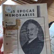 Libros antiguos: GUERRA CIVIL. TRES ÉPOCAS MEMORABLES, PARTIDO REPUBLICANO RADICAL. RECOP. BERNARDO IZCARAY. 1934. Lote 240979130