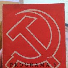 Libros antiguos: GUERRA CIVIL. PROGRAMA Y ESTATUTOS DE LA INTERNACIONAL COMUNISTA, 1928. ED. EUROPA-AMERICA.. Lote 243700380