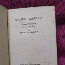 Libros antiguos: 1936. VIAJE POR ESPAÑA. EXPERIENCIAS PERSONALES SOBRE LA GUERRA CIVIL. ELEONORA TENNANT.. Lote 249049055