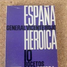 Libros antiguos: ESPAÑA HEROICA , 10 BOCETOS DE LA GUERRA ESPAÑOLA,GENERAL VICENTE ROJO (BOLS, 5). Lote 253477985