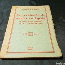 Libros antiguos: LA REVOLUCIÓN DE OCTUBRE EN ESPAÑA PRIMERA EDICIÓN 1934 VER FOTOS. Lote 253646910