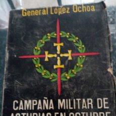 Livres anciens: CAMPAÑA MILITAR DE ASTURIAS EN OCTUBRE DE 1934. Lote 254768035