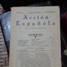 Libri antichi: REVISTA ACCIÓN ESPAÑOLA (1931-1936) DEL 1 AL 87 COMPLETA (A FALTA DE LOS DOS ÚLTIMOS NÚMEROS) MAEZTU. Lote 258970235