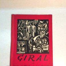 Libros antiguos: GIRAL O UNA HISTORIA DE SANGRE. Lote 262345480