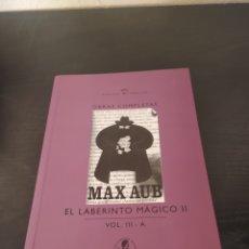 Libros antiguos: EL LABERINTO MÁGICO LL VOL LLL- A MAX AUB. Lote 262359110
