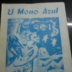 Libros antiguos: EL MONO AZUL, LA VUELTA... RAFAEL ALBERTI, 1975, EDICIÓN FACSIMIL, GUERRA CIVIL. Lote 262548265