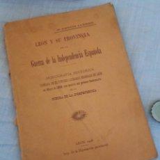 Libri antichi: LIBRO CENTENARIO. LEÓN Y SU PROVINCIA EN LA GUERRA DE LA INDEPENDENCIA ESPAÑOLA.. Lote 263894210