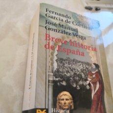 Libros antiguos: BREVE HISTORIA DE ESPAÑA-ALIANZA EDITORIAL F GARCÍA DE CORTAZAR - JM G.VESGA- ENVÍO CERTIFICADO 4,99. Lote 265161684