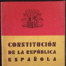 Livres anciens: EJEMPLAR ORIGINAL DE LA CONSTITUCIÓN ESPAÑOLA DE LA II REPÚBLICA,1931. Lote 267247714