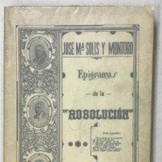 Libros antiguos: EPIGRAMAS DE LA ROBO-LUCIÓN. - SOLÍS Y MONTORO, JOSÉ MARÍA. 1939.. Lote 123249710