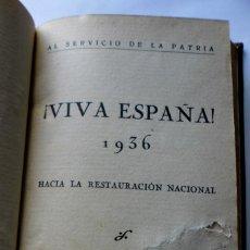 Libros antiguos: AL SERVICIO DE LA PATRIA. VIVA ESPAÑA, 1936. HACIA LA RESTAURACION NACIONAL. AL EXCMO.SR. D. F. FRAN. Lote 270879878