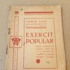 Libros antiguos: EXÈRCIT POPULAR. DISCURS PRONUNCIAT A LA CONFERENCIA NACIONAL DE JOVENTUTS SOCIALISTES. J.S.U.. Lote 270980608