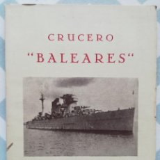 "Libros antiguos: CRUCERO ""BALEARES"" 1936~1938 - 1948 - VARIOS AUTORES - ED. NAVAL, MADRID - PJRB. Lote 270968188"