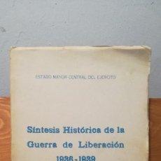 Libros antiguos: SINTESIS HISTORICA DE LA GUERRA DE LIBERACION 1936-1939. Lote 271108253