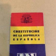 Livres anciens: EJEMPLAR ORIGINAL DE LA CONSTITUCIÓN ESPAÑOLA DE LA II REPÚBLICA,1931. Lote 274195153