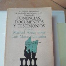 Libros antiguos: II CONGRESO INTERNACIONAL DE ESCRITORES ANTIFASCISTAS (1937) VOLUMEN III DOCUMENTOS Y OTROS. Lote 276963288