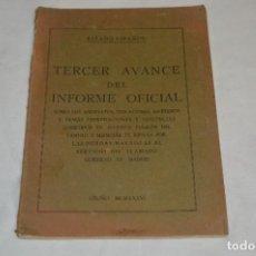 Libros antiguos: TERCER AVANCE DEL INFORME OFICIAL / SOBRE LOS ASESINATOS, VIOLACIONES, INCENDIOS... GUERRA CIVIL. Lote 280588558