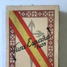 Libros antiguos: ¡VIVA ESPAÑA! 1936. HACIA LA RESTAURACIÓN NACIONAL. - [GALIÑO LAGO, MANUEL.]. Lote 285372518