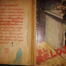 Libros antiguos: EL RELOJ, LIBRITO ESCOLAR- CUENTOS MINISTERIO INSTRUCCION PARA LOS NIÑOS EN LA GUERRA- AÑO 1936. Lote 285436458