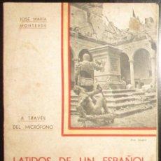 Libros antiguos: LATIDOS DE UN ESPAÑOL A TRAVÉS DEL MICRÓFONO. JOSÉ Mª MONTERDE, 1936. ALOCUCIONES DE RADIO ARAGÓN.. Lote 285764133