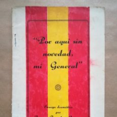 Libros antiguos: POR AQUÍ SIN NOVEDAD, MI GENERAL - 1937 - JOSÉ J. DE SAUTU - IMP. MARCELINO MIGUEL, BURGOS - PJRB. Lote 288397203