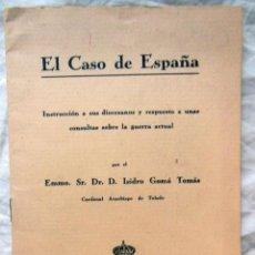 Libros antiguos: EL CASO DE ESPAÑA. INSTRUCCIÓN A SUS DIOCESANOS Y RESPUESTA A UNAS CONSULTAS SOBRE LA GUERRA ACTUAL.. Lote 289456623