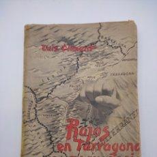 Libros antiguos: LOS ROJOS EN TARRAGONA Y SU PROVINCIA AÑO 1942. Lote 289617708