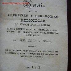Libros antiguos: HISTORIA DE LAS CREENCIAS Y CEREMONIAS RELIGIOSAS DE TODOS LOS PUEBLOS-POR: VIOLLET Y DANIEL- 1841. Lote 19210518