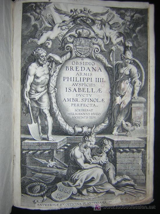 1626 - HERMANNUS - OBSIDIO BREDANA ARMIS PHILIPPI IIII - SOBRE LA TOMA DE BREDA - 13 LÁMINAS - FOLIO (Libros antiguos (hasta 1936), raros y curiosos - Historia Antigua)