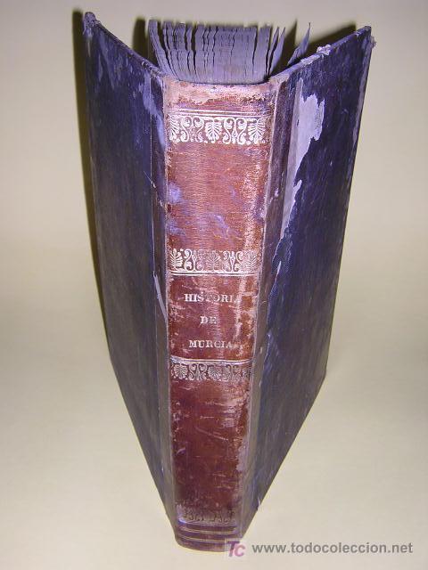 Libros antiguos: 1775 - FRANCISCO CASCALES - DISCURSOS HISTORICOS DE LA MUY NOBLE Y MUY LEAL CIUDAD DE MURCIA - Foto 2 - 26770697