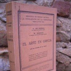 Libros antiguos: A. DE RIDDER / W. DEONNA: EL ARTE EN GRECIA, ED.CERVANTES 1926 , CON 94 FIGURAS EN TEXTO. Lote 31109081