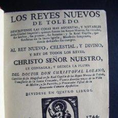 Old books - 1744-LOS REYES NUEVOS DE TOLEDO.ORIGINAL.PUEDE PAGARSE A PLAZOS - 27574883