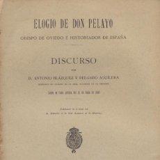 Libros antiguos: ELOGIO DE DON PELAYO OBISPO DE OVIEDO. DISCURSO BLAZQUEZ Y DELGADO. ASTURIAS. 1910 – 13. Lote 25240857