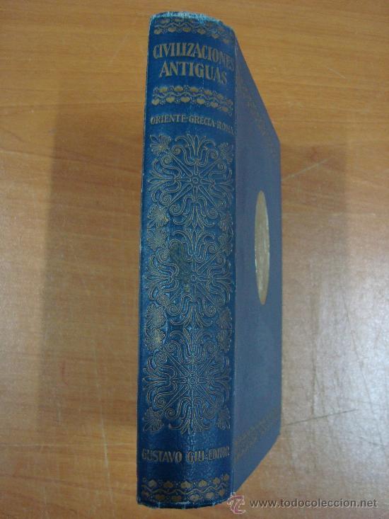 CIVILIZACIONES ANTIGUAS. 3 TOMOS EN UN VOLUMEN. GUSTAVO GILI 1924. (Libros antiguos (hasta 1936), raros y curiosos - Historia Antigua)