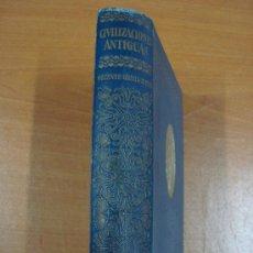 Libros antiguos: CIVILIZACIONES ANTIGUAS. 3 TOMOS EN UN VOLUMEN. GUSTAVO GILI 1924.. Lote 20619281