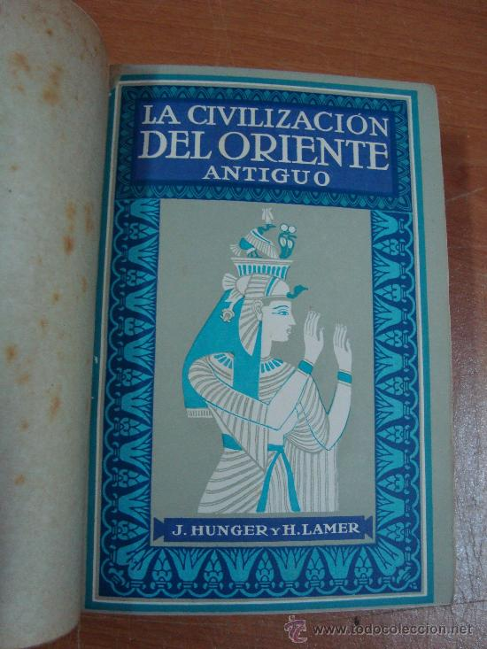 Libros antiguos: CIVILIZACIONES ANTIGUAS. 3 TOMOS EN UN VOLUMEN. GUSTAVO GILI 1924. - Foto 3 - 20619281