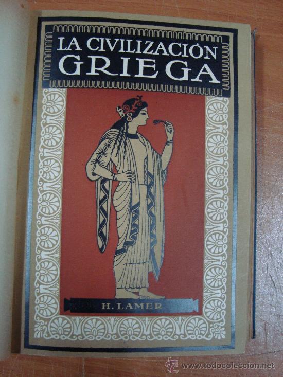 Libros antiguos: CIVILIZACIONES ANTIGUAS. 3 TOMOS EN UN VOLUMEN. GUSTAVO GILI 1924. - Foto 4 - 20619281