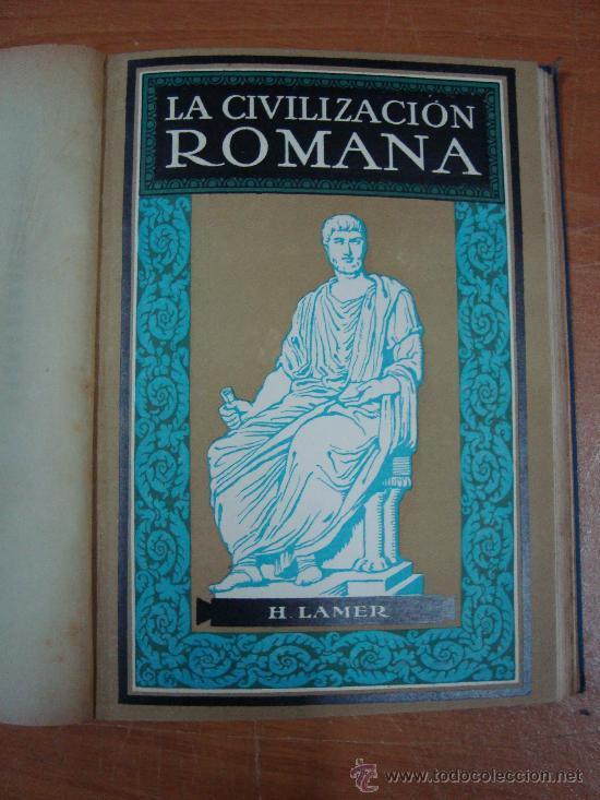 Libros antiguos: CIVILIZACIONES ANTIGUAS. 3 TOMOS EN UN VOLUMEN. GUSTAVO GILI 1924. - Foto 5 - 20619281