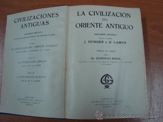 Libros antiguos: CIVILIZACIONES ANTIGUAS. 3 TOMOS EN UN VOLUMEN. GUSTAVO GILI 1924. - Foto 6 - 20619281