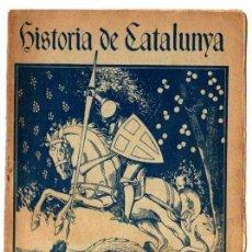 Libros antiguos: HISTORIA DE CATALUNYA LLIBRET Nº 32. EDITOR M.SEGUÍ. Lote 18444789