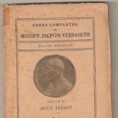 Libros antiguos: MOSSEN JACINTO VERDAGUER. LA FUGIDA A EGIPTE. ILUSTRACIÓ CATALANA, EDICIÓ POPULAR. Lote 23456531