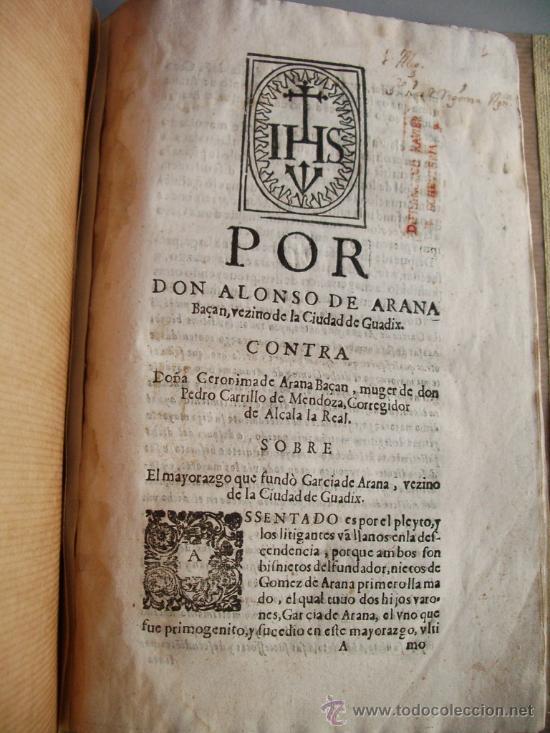 1523- MAYORAZGO Y FAMILIA ARANA.GUADIX, HUÉLAGO, ALCALÁ LA REAL. GRANADA. (Libros antiguos (hasta 1936), raros y curiosos - Historia Antigua)