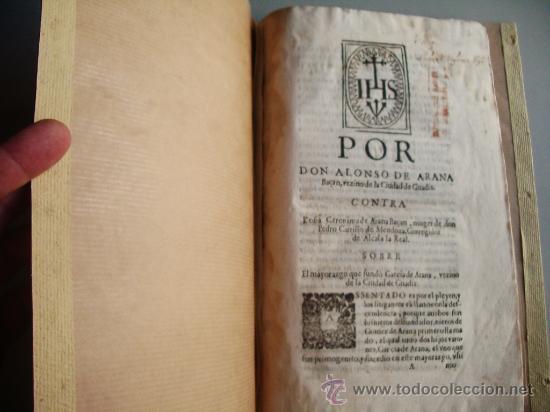 Libros antiguos: 1523- MAYORAZGO Y FAMILIA ARANA.GUADIX, HUÉLAGO, ALCALÁ LA REAL. GRANADA. - Foto 2 - 26988682