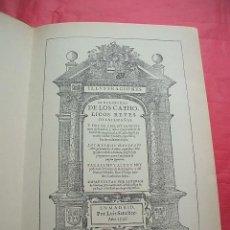 Libros antiguos: ILUSTRACIONES GENEALÓGICAS DE LOS CATHÓLICOS REYES DE LAS ESPAÑAS - 1596 (FACSIMIL). Lote 26285590