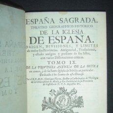 Libros antiguos: 1752 -ESPAÑA SAGRADA SEVILLA, BÉTICA. GRAN MAPA DE LA BÉTICA Y PLANO DE VALERIA. HENRIQUE FLOREZ.. Lote 27237585