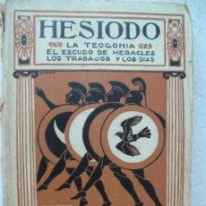 Libros antiguos: HESIODO -LA TEOGONIA.EL ESTUDIO DE HERACLES.LOS TRABAJOS Y LOS DIAS.HIMNOS ORFILOS.. Lote 25958136