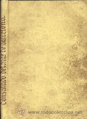CONSULADO DEL MAR DE BARCELONA – AÑO 1732 (Libros antiguos (hasta 1936), raros y curiosos - Historia Antigua)