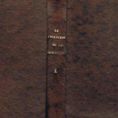 Libros antiguos: LA FORMACION DEL PUEBLO GRIEGO - COLECCIÓN: LA EVOLUCIÓN DE LA HUMANIDAD TOMO 10. Lote 21986489