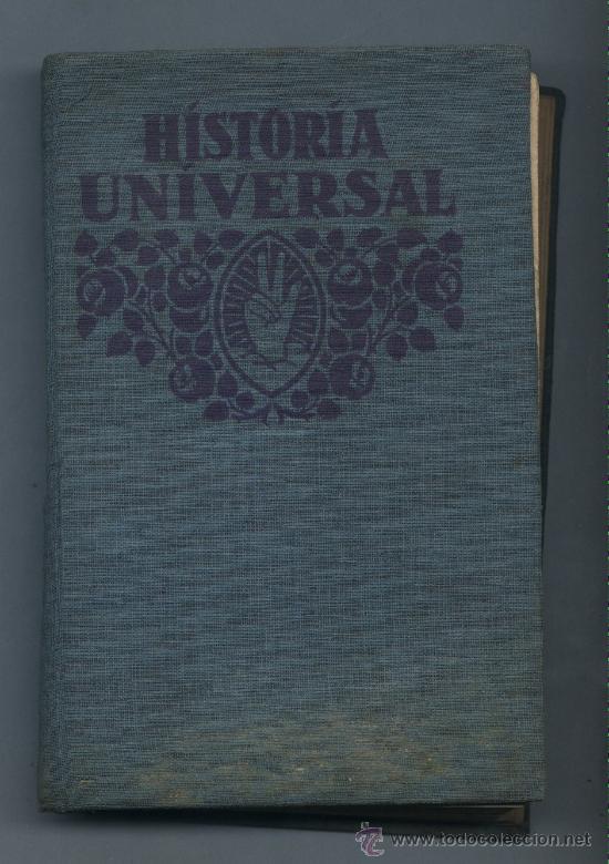 HISTORIA UNIVERSAL. EDITORIAL F.T.D. FTD 1932 (Libros antiguos (hasta 1936), raros y curiosos - Historia Antigua)